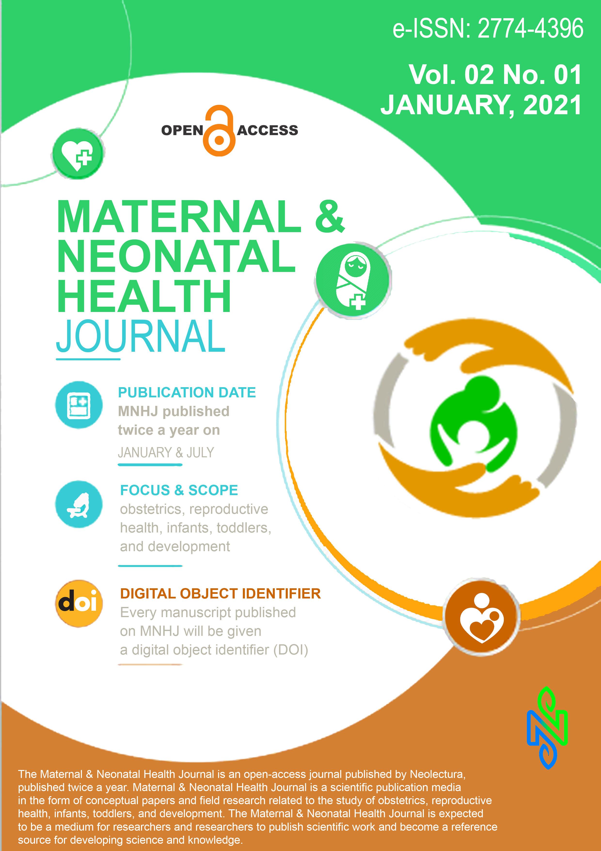 View Vol. 2 No. 1 (2021): Maternal & Neonatal Health Journal