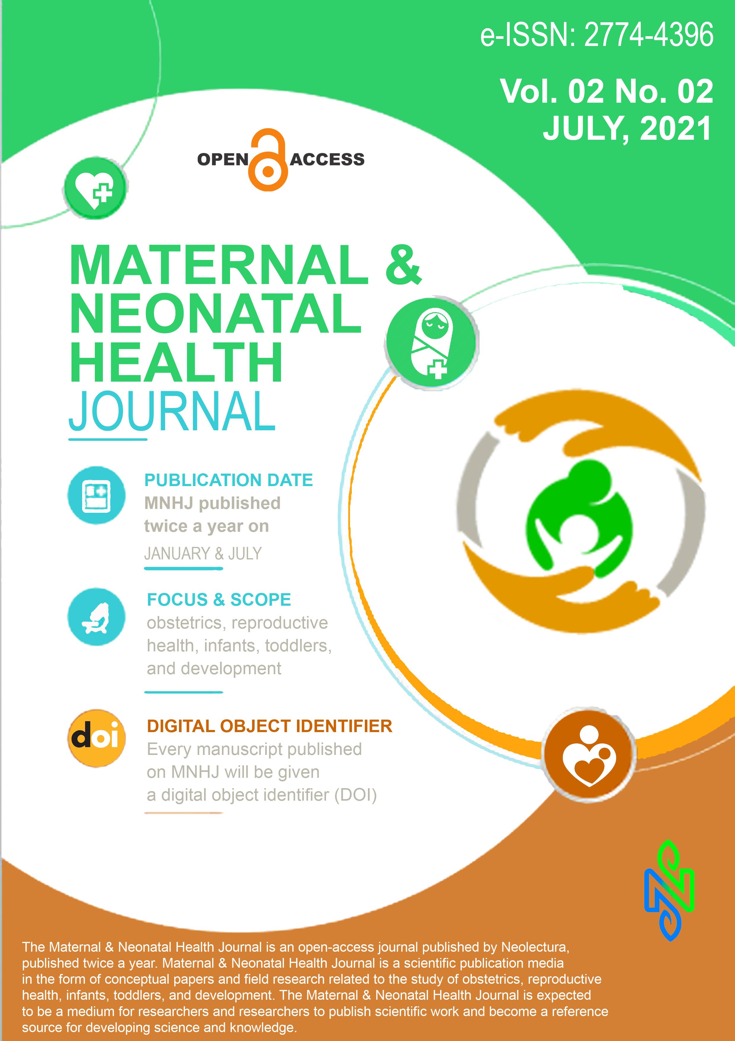 View Vol. 2 No. 2 (2021): Maternal & Neonatal Health Journal